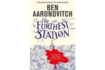 The Furthest Station - A Rivers of London novella