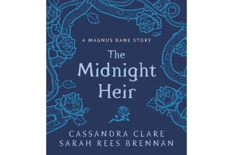 The Midnight Heir - A Magnus Bane Story