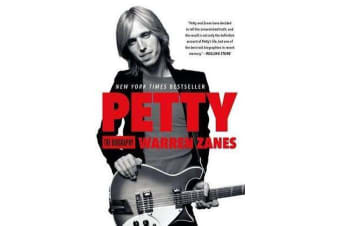 Petty - The Biography