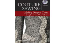 Couture Sewing - Making Designer Trims