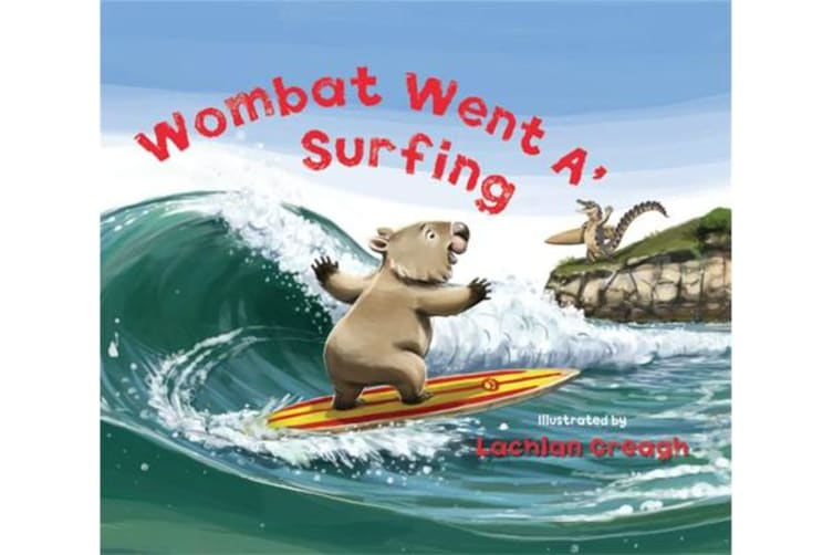 Wombat Went A' Surfing