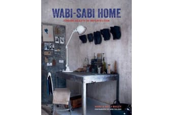 Wabi-Sabi Home - Finding Beauty in Imperfection