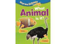 Ways Into Science - What Animal Is It?