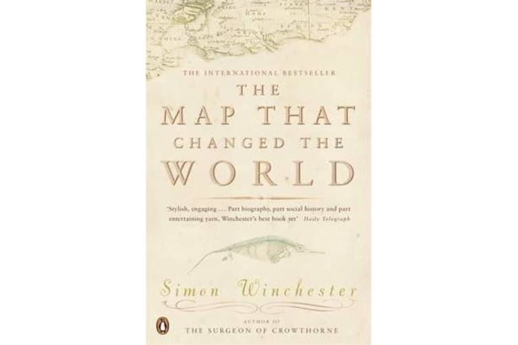 The Map That Changed the World - A Tale of Rocks, Ruin and Redemption
