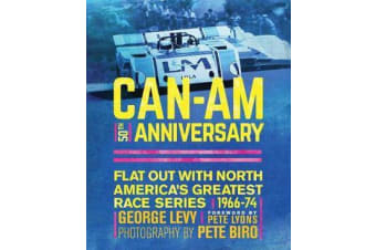 Can-Am 50th Anniversary - Flat Out with North America's Greatest Race Series 1966-74