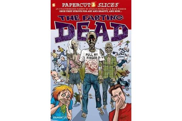 Papercutz Slices #5 - The Farting Dead