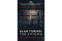 Alan Turing: The Enigma - The Book That Inspired the Film The Imitation Game