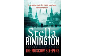The Moscow Sleepers - A Liz Carlyle Novel