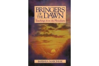 Bringers of the Dawn - Teachings from the Pleiadians