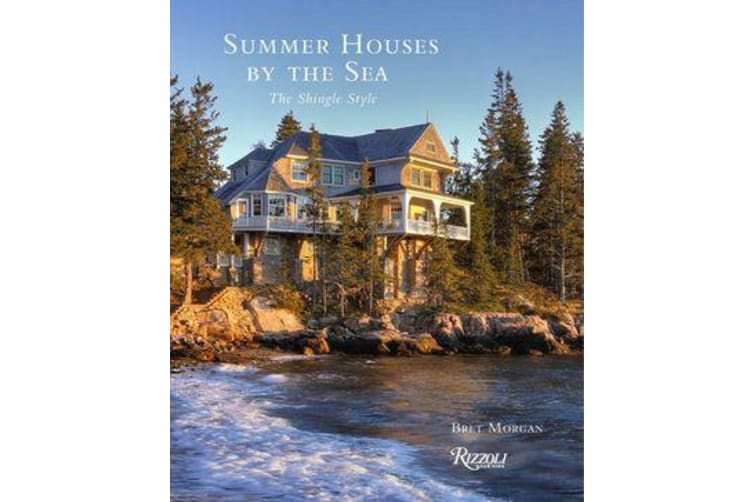 Summer Houses by the Sea - The Shingle Style