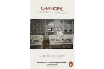 Chernobyl - History of a Tragedy