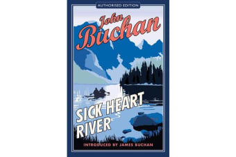 Sick Heart River - Authorised Edition