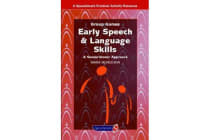 Early Speech & Language Skills - A Sensorimotor Approach