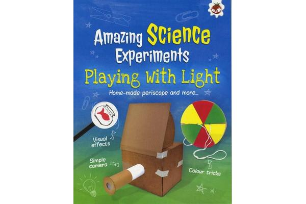 Playing with Light - Amazing Science Experiments