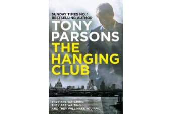 The Hanging Club - (DC Max Wolfe)