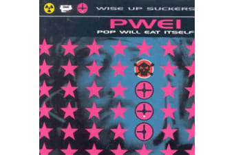 Pop Will Eat Itself PWEI – Wise Up Suckers BRAND NEW SEALED MUSIC ALBUM CD