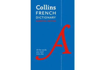 Collins French Dictionary Essential edition - 60,000 Translations for Everyday Use