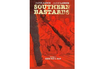 Southern Bastards Volume 1 - Here Was a Man