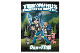 Dantdm - Trayaurus and the Enchanted Crystal