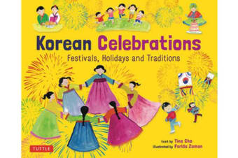 Korean Celebrations - Festivals, Holidays and Traditions