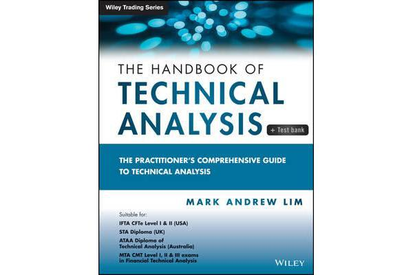 The Handbook of Technical Analysis + Testbank - Thepractitioner's Comprehensive Guide to Technical   Analysis