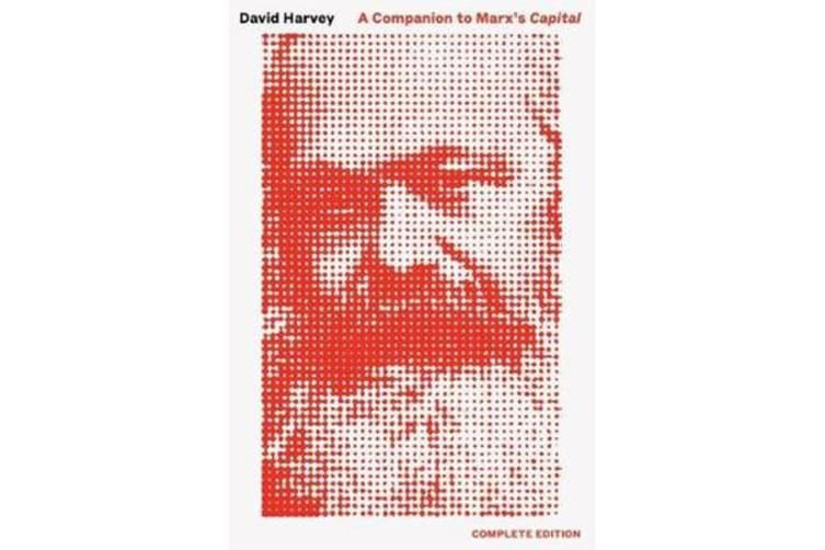 Companion to Marx's Capital, a - The Complete Edition
