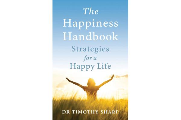 The Happiness Handbook - Strategies for a Happy Life [Third Edition]