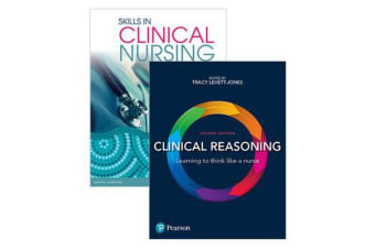 Skills in Clinical Nursing + Clinical Reasoning
