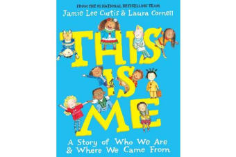 This Is Me - A Story of Who We Are and Where We Came From