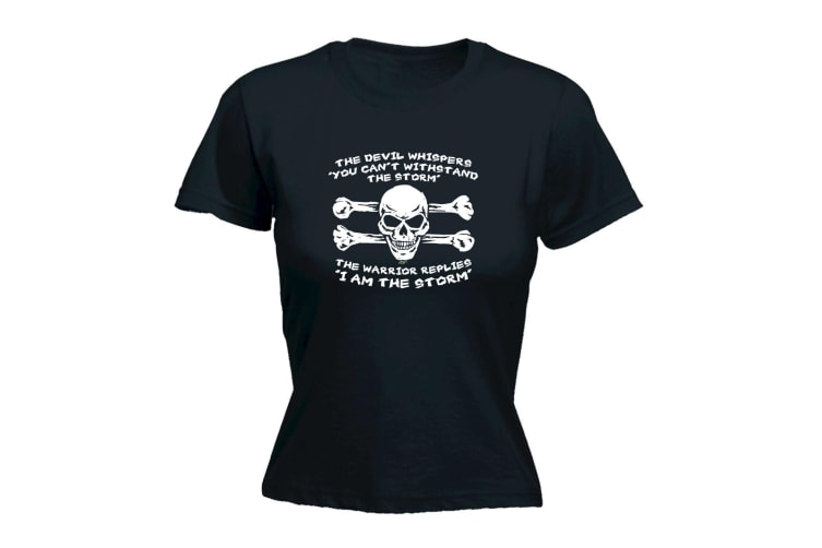 123T Funny Tee - The Devil Whispers You Cant Withstand Storm - (XX-Large Black Womens T Shirt)