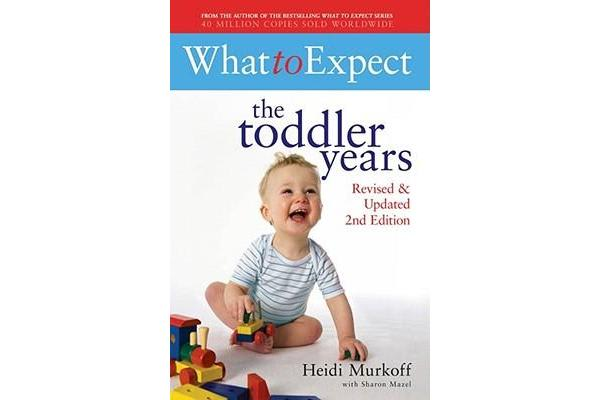 What to Expect - The Toddler Years 2nd Edition