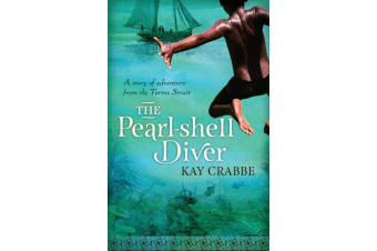 The Pearl-shell Diver - A Story of adventure from the Torres Strait