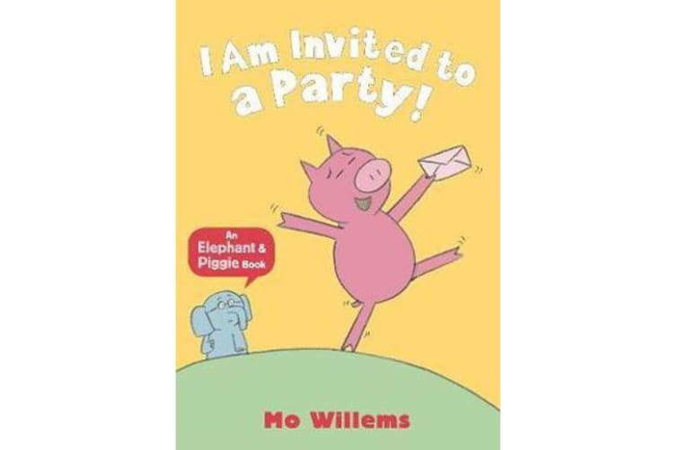 I Am Invited to a Party!