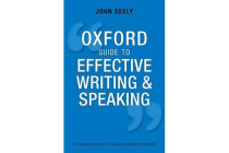 Oxford Guide to Effective Writing and Speaking - How to Communicate Clearly