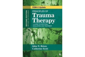 Principles of Trauma Therapy - A Guide to Symptoms, Evaluation, and Treatment ( DSM-5 Update)