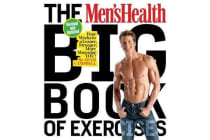 The Men's Health Big Book of Exercises - Four Weeks to a Leaner, Stronger, More Muscular You!