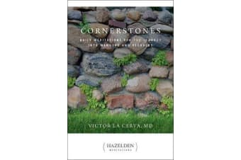 Cornerstones - Meditations for the Journey into Manhood and Recovery
