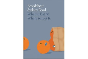 Broadsheet Sydney Food | What To Eat & Where To Get It