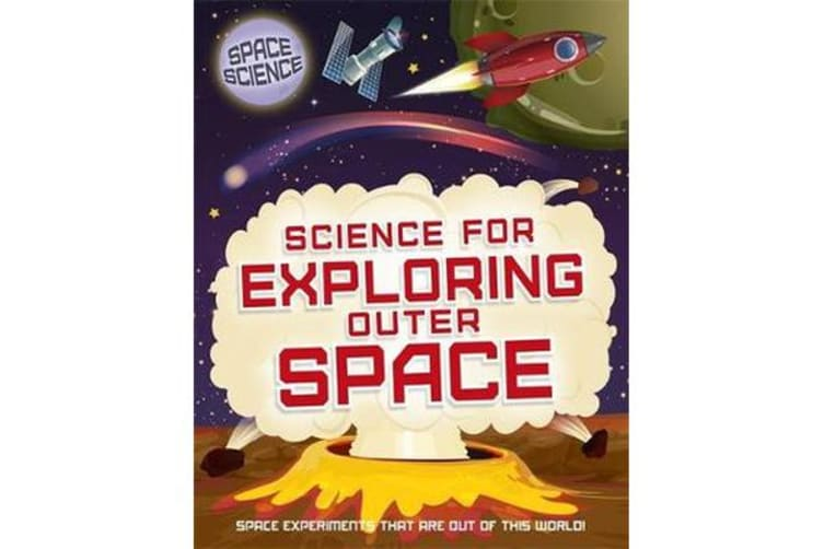 Science for Exploring Outer Space