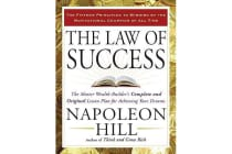 The Law of Success - The Master Wealth-Builder's Complete and Original Lesson Plan Forachieving Your Dreams