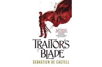 Traitor's Blade - The Greatcoats Book 1