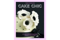 Cake Chic - Stylish cookies and cakes for all occasions
