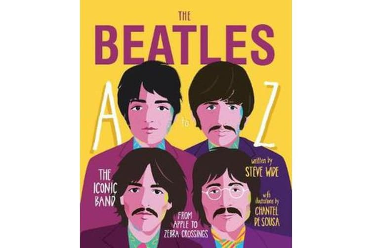 The Beatles A to Z - The iconic band - from Apple Corp to Zebra Crossings