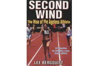 Second Wind - The Rise of the Ageless Athlete