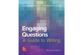 Engaging Questions - A Guide to Writing 2e