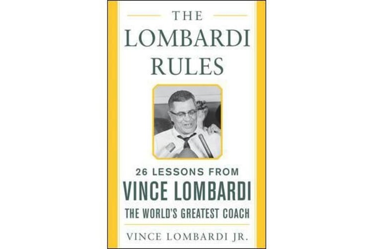 The Lombardi Rules