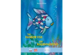 The Rainbow Fish : Bilingual Edition, English-German