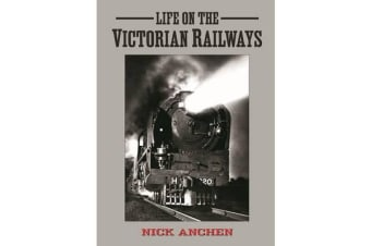 Life on the Victorian Railways