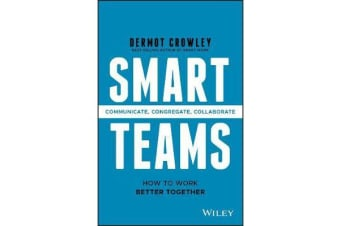 Smart Teams - How to Work Better Together