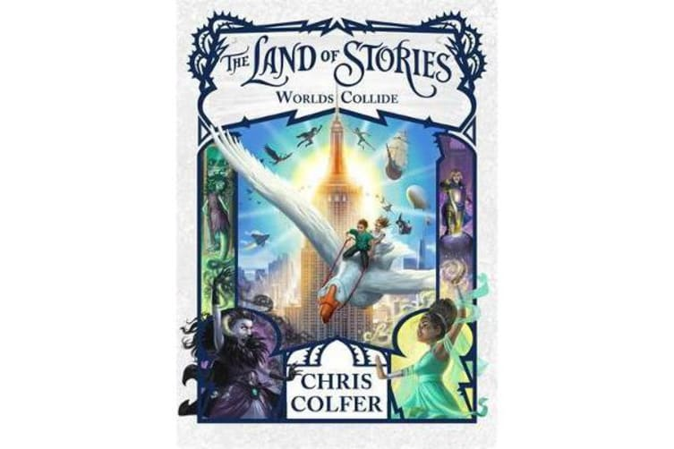The Land of Stories: Worlds Collide - Book 6